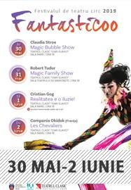 Festivalul de Teatru-Circ Fantasticoo 2019