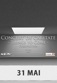 Things To Come & Perspektiva - concert de caritate @ Nerv