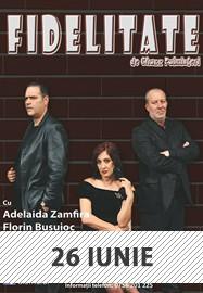 Fidelitate @ Teatrul de Vară Arad