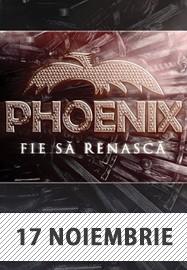 Phoenix @ Sala Palatului Cultural