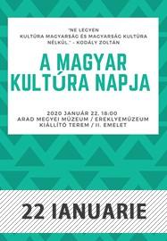 A Magyar Kultúra Napja @ Complexul Muzeal Arad