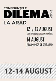 Conferințele Dilema Veche 2021 @ Arad