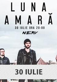 Luna Amară @ Club Nerv 30 iulie