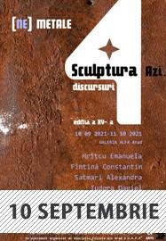 Sculptura azi 4 discursuri Galeria Alfa Arad